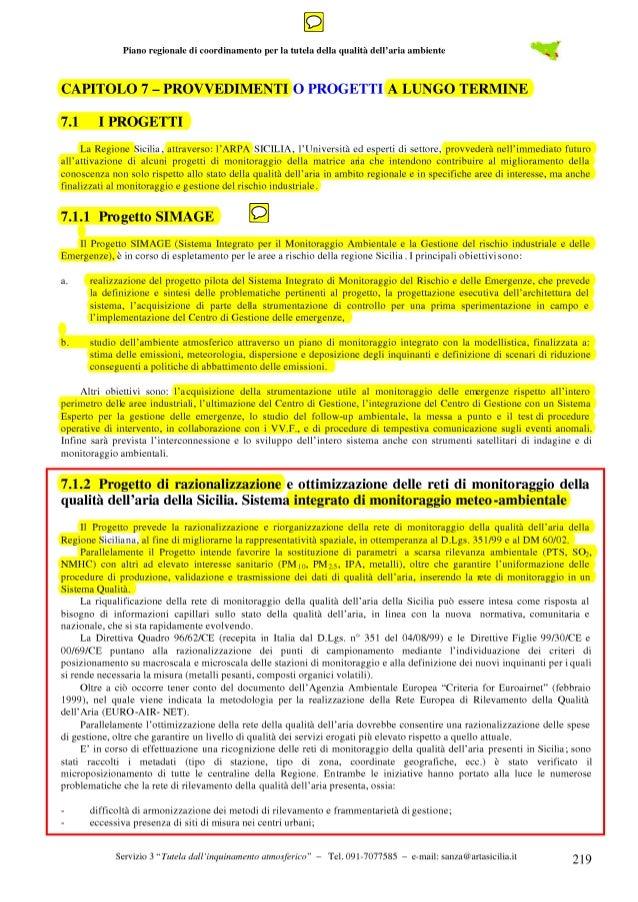 Piano regionale di coordinamento per la tutela della qualità dell'aria ambiente  Sarà effettuato l'inventario georeferenzi...