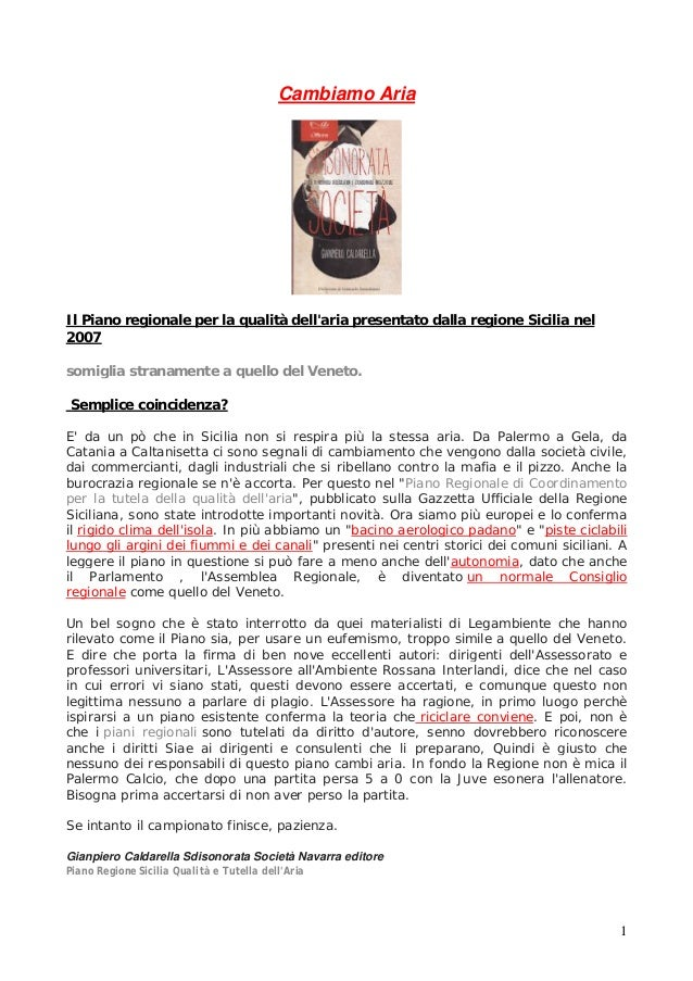 Cambiamo Aria  Il Piano regionale per la qualità dell'aria presentato dalla regione Sicilia nel 2007 somiglia stranamente ...