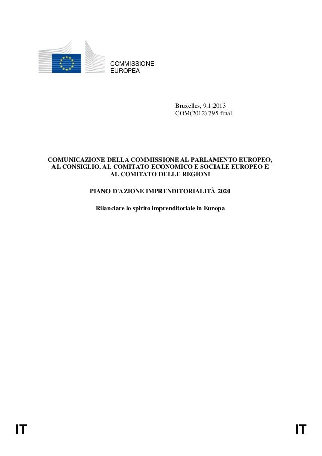 COMMISSIONE EUROPEA  Bruxelles, 9.1.2013 COM(2012) 795 final  COMUNICAZIONE DELLA COMMISSIONE AL PARLAMENTO EUROPEO, AL CO...