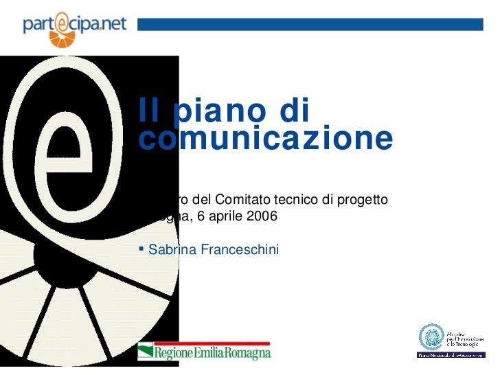 Il piano di comunicazione del progetto for Idee del piano di progetto