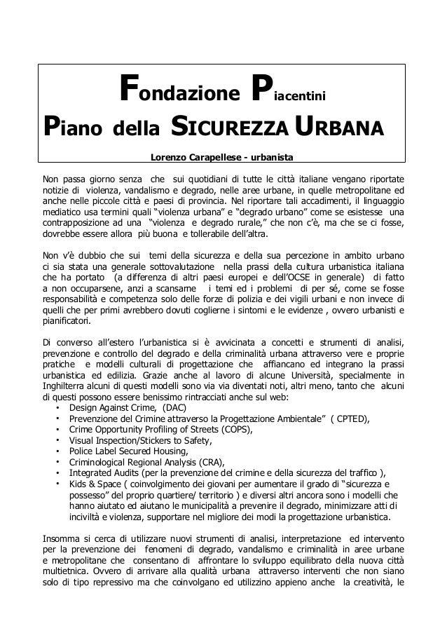 Fondazione P                             iacentiniPiano             della          SICUREZZA URBANA                       ...