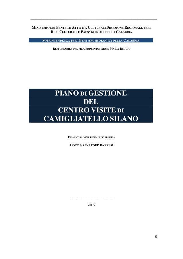 MINISTERO DEI BENI E LE ATTIVITÀ CULTURALI DIREZIONE REGIONALE PER I          BENI CULTURALI E PAESAGGISTICI DELLA CALABRI...