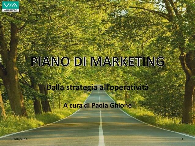 Piano di marketing strategico 2011 for Esempi di piani di marketing