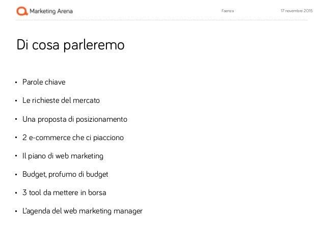 [Giornate dell'E-Commerce 2015] Giorgio Soffiato, il piano di web marketing e l'allocazione del budget faenza Slide 3