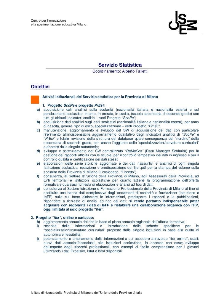 Centro per l'innovazionee la sperimentazione educativa Milano                                                  Servizio St...