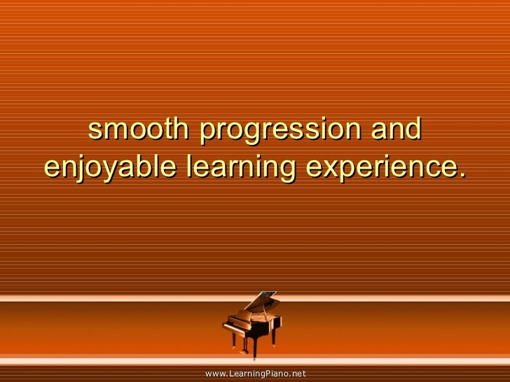 smooth progression and enjoyable learning experience.
