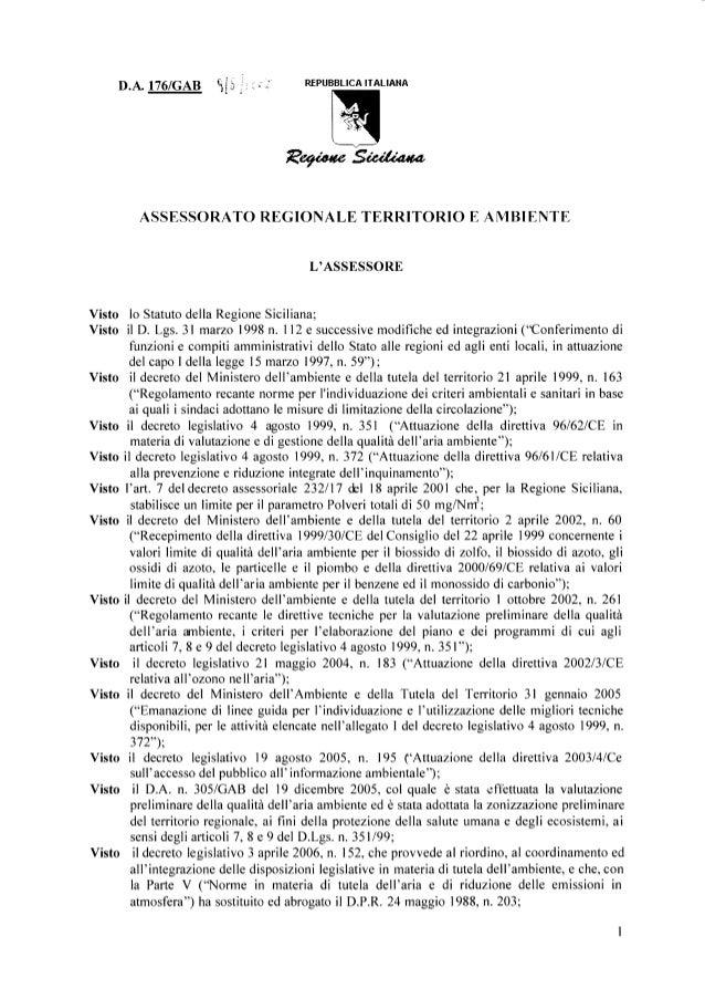 D.A. IT6IGAB REPUBBLICAITALIAHA ASSESSORATOREGIONTALETERRITORIOE AMBIENTE L'ASSESSORE Visto lo StatutodellaRegioneSicilian...