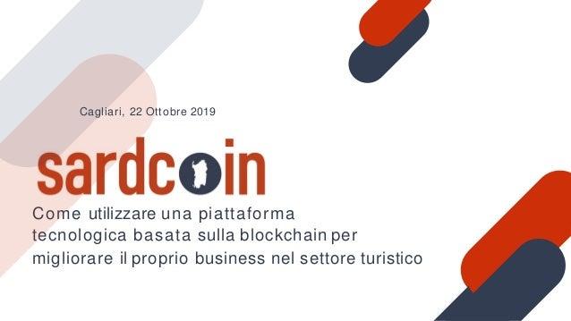 Come utilizzare una piattaforma tecnologica basata sulla blockchain per migliorare il proprio business nel settore turisti...