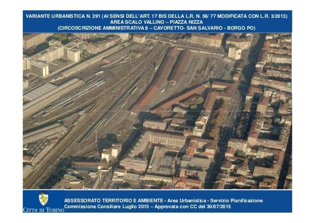 ASSESSORATO TERRITORIO E AMBIENTE - Area Urbanistica - Servizio Pianificazione Commissione Consiliare Luglio 2015 – Approv...