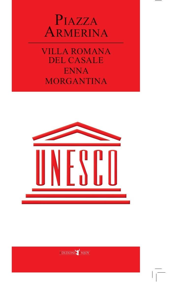 PIAZZAARMERINAVILLA ROMANA DEL CASALE    ENNA MORGANTINA   edizioni   enjoy