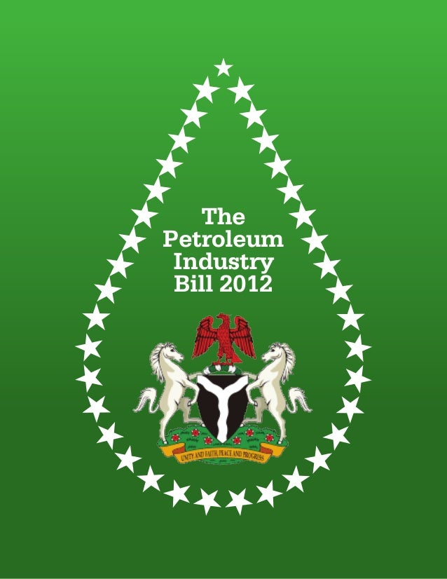 ThePetroleum Industry Bill 2012