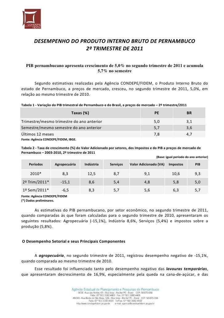 DESEMPENHODOPRODUTOINTERNOBRUTODEPERNAMBUCO                          2ºTRIMESTREDE2011     PIB pernambucano a...