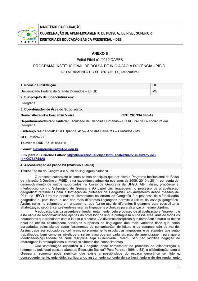MINISTÉRIO DA EDUCAÇÃO            COORDENAÇÃO DE APERFEIÇOAMENTO DE PESSOAL DE NÍVEL SUPERIOR            DIRETORIA DE EDUC...