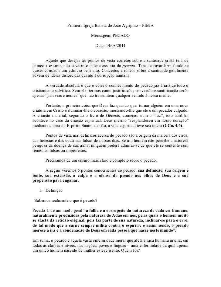 Primeira Igreja Batista do João Agripino – PIBJA                                 Mensagem: PECADO                         ...