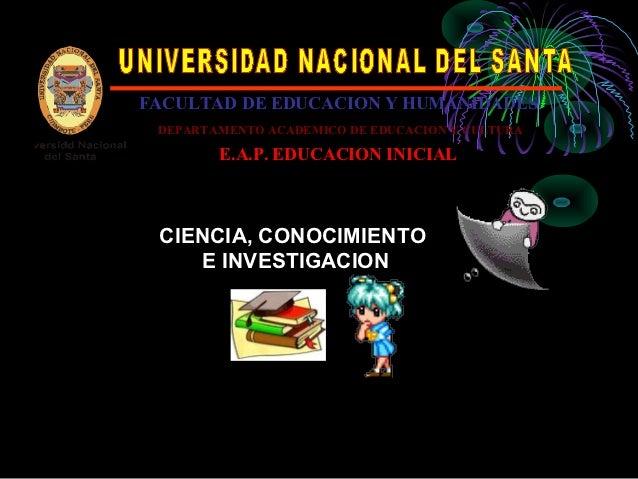 FACULTAD DE EDUCACION Y HUMANIDADES DEPARTAMENTO ACADEMICO DE EDUCACION Y CULTURA        E.A.P. EDUCACION INICIAL CIENCIA,...
