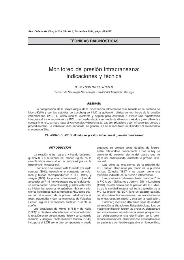 Rev. Chilena de Cirugía. Vol 56 - Nº 6, Diciembre 2004; págs. 523-527 / Nelson Barrientos D.                Monitoreo de p...