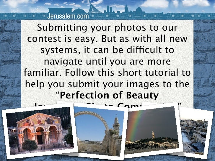 Submitting your photos to our contest is easy. But as with all new systems, it can be difficult to navigate until you are ...