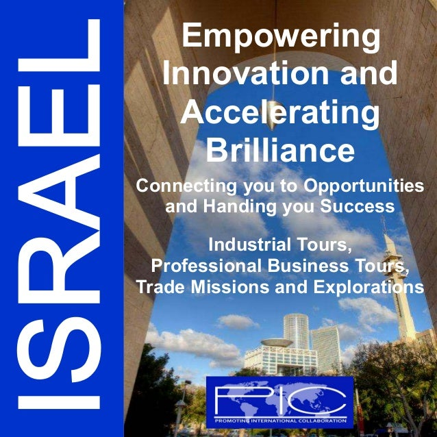 Empowering Innovation and Accelerating Brilliance Connecting you to Opportunities and Handing you Success Industrial Tours...