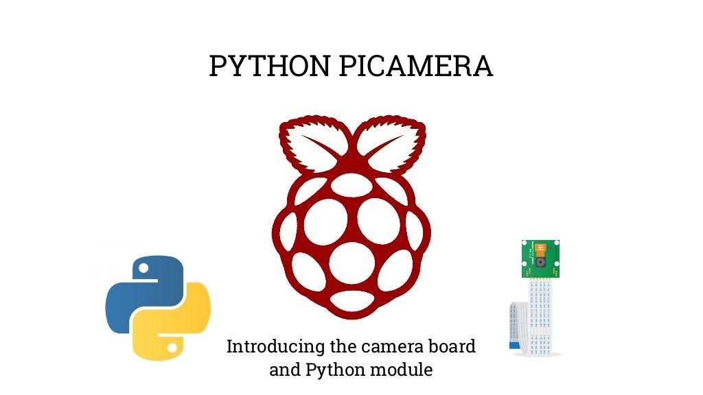 Picademy 5 Picamera Intro Workshop