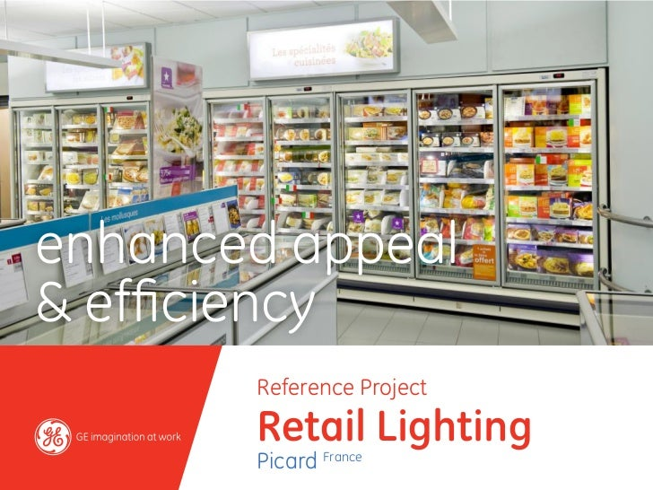 enhanced appeal& efficiency       Reference Project       Retail Lighting       Picard France