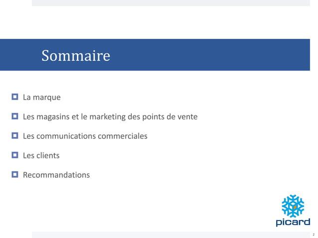 Sommaire  La marque  Les magasins et le marketing des points de vente  Les communications commerciales  Les clients  ...