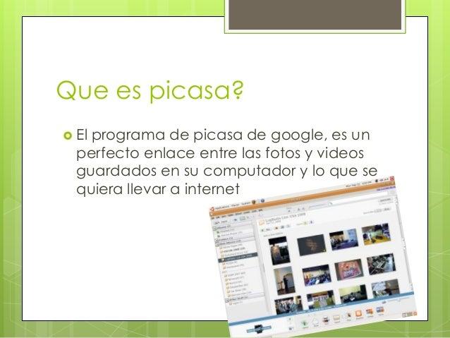 Picasa Slide 2