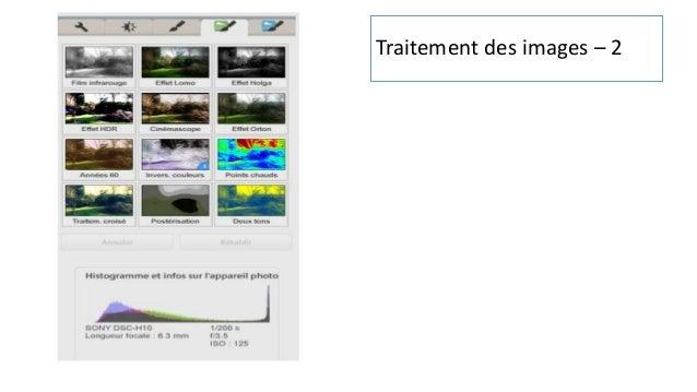 73 Retouche photo : Effets • Double-cliquez sur une photo • Cliquez sur l'onglet « Effet» • Un menu d'effets apparaît, il ...