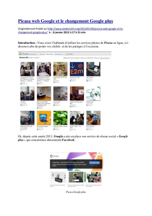 Picasa web Google et le changement Google plusOriginellement Publié sur http://www.ateliere2m.org/2012/01/06/picasa-web-go...
