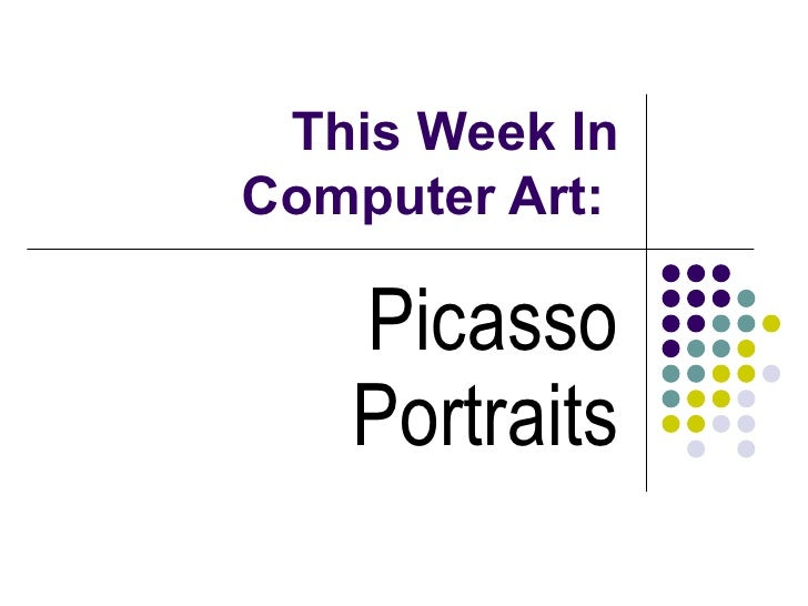 This Week In Computer Art:  Picasso Portraits