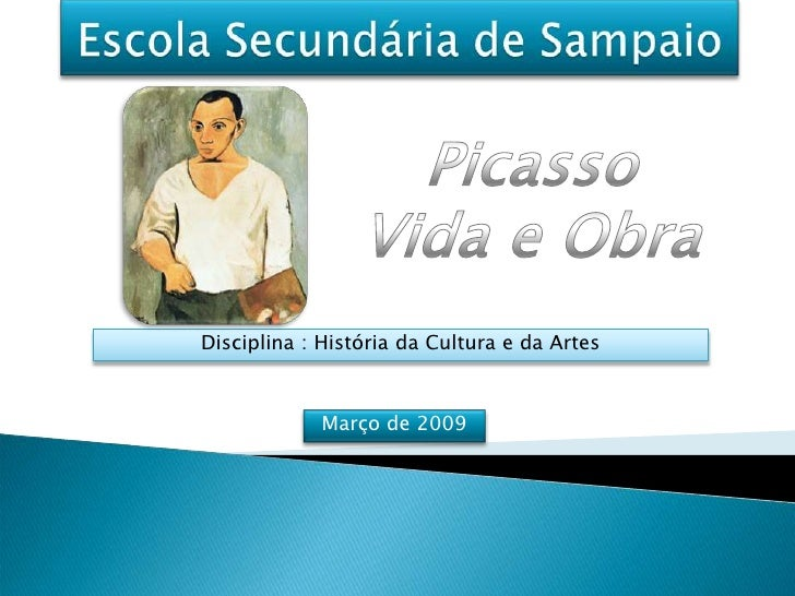 Disciplina : História da Cultura e da Artes                 Março de 2009