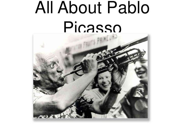 All About Pablo Picasso<br />