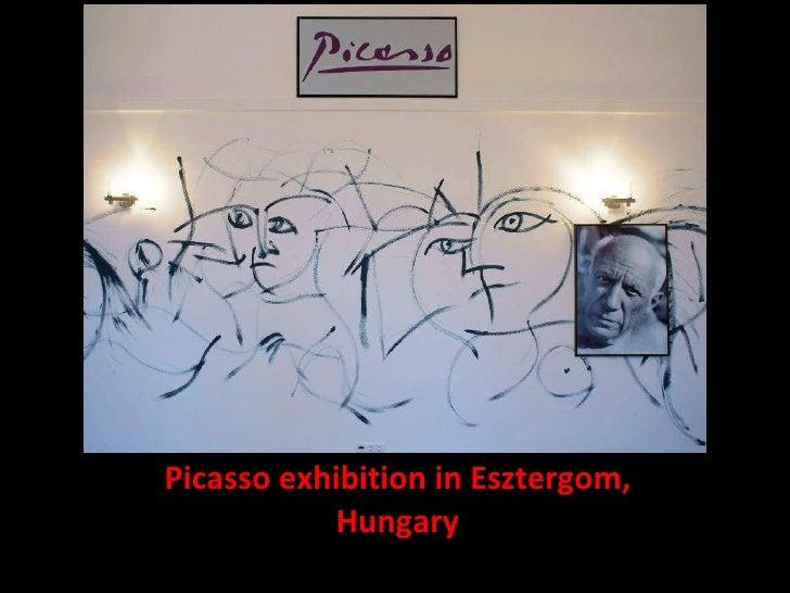 Picasso exhibition in Esztergom, Hungary