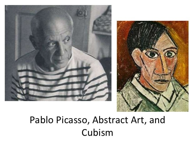 Pablo Picasso, Abstract Art, and Cubism<br />