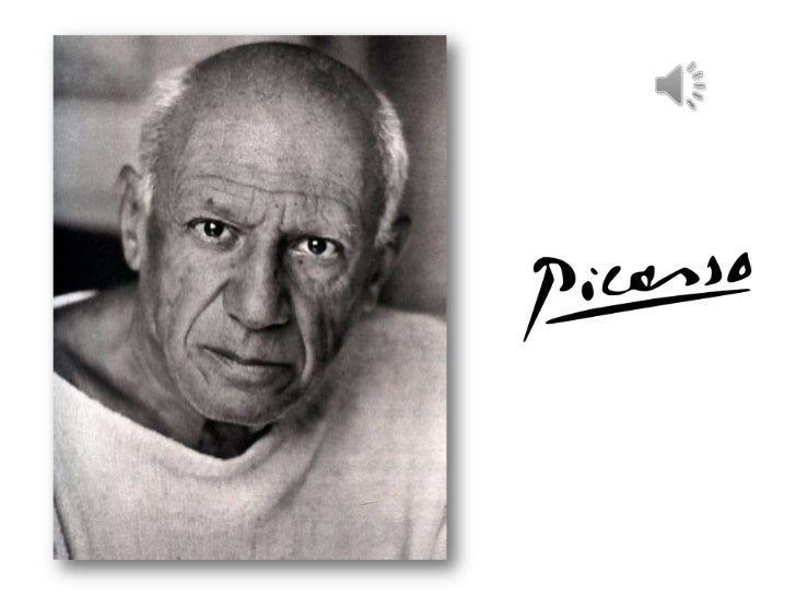 Pablo Ruiz PicassoEspañol nacido en Málaga en 1881