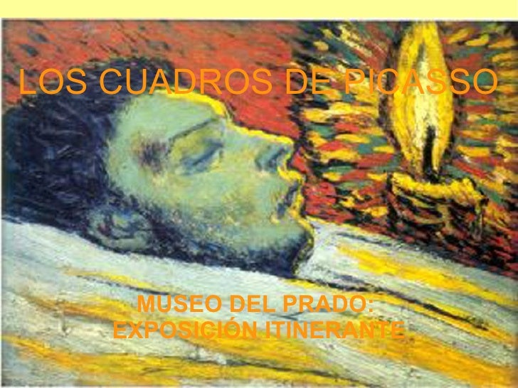 LOS CUADROS DE PICASSO MUSEO DEL PRADO:  EXPOSICIÓN ITINERANTE