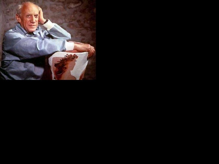 Pablo Picasso Born : Spain 1881 – Died : France 1973