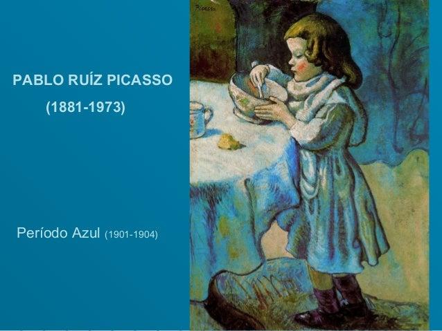 PABLO RUÍZ PICASSO    (1881-1973)Período Azul (1901-1904)