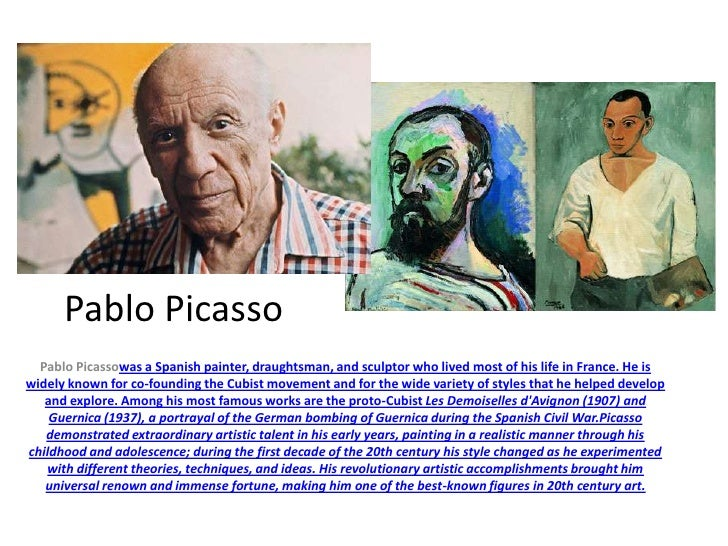 Pablo Picasso  Pablo Picassowas a Spanish painter, draughtsman, and sculptor who lived most of his life in France. He iswi...