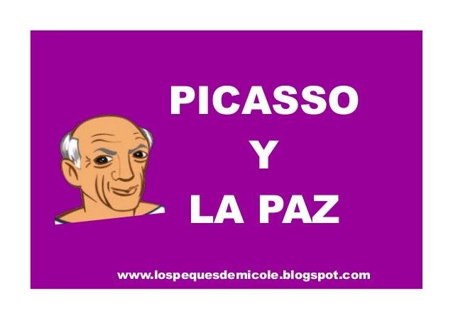 www.lospequesdemicole.blogspot.com PICASSO Y LA PAZ