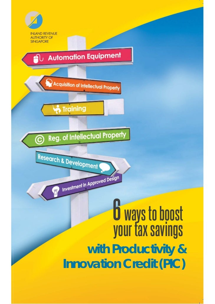 6 ways to boost         your tax savings    with Productivity &Innovation Credit (PIC)