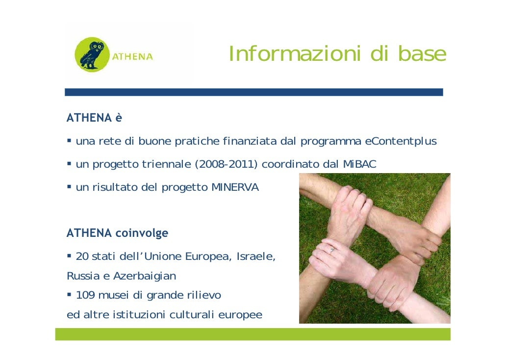 CulturaItalia - ATHENA - Access to cultural heritage networks across Europe Slide 3