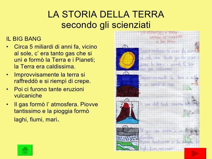 LA STORIA DELLA TERRA secondo gli scienziati <ul><li>IL BIG BANG </li></ul><ul><li>Circa 5 miliardi di anni fa, vicino al ...