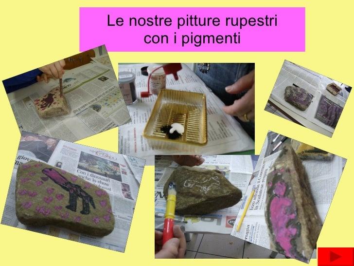 Le nostre pitture rupestri con i pigmenti