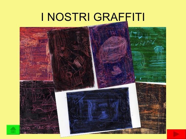 I NOSTRI GRAFFITI