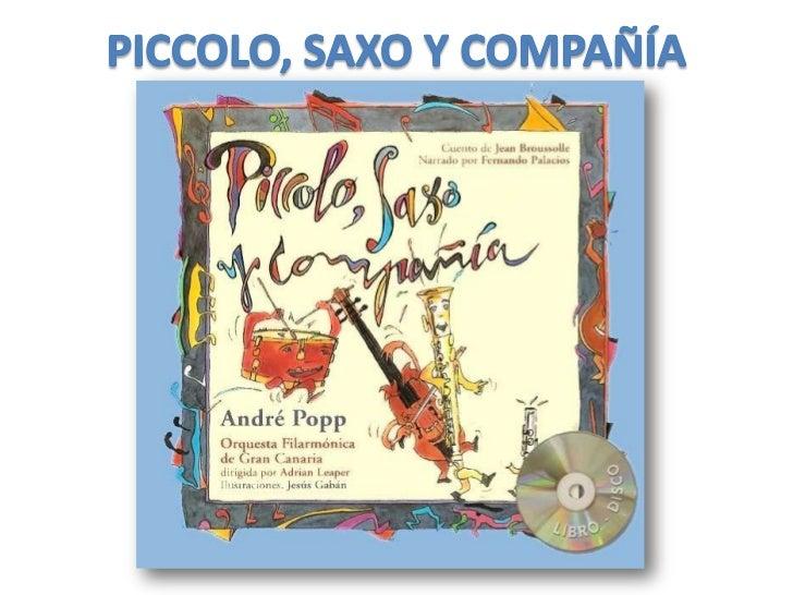 PICCOLO, SAXO Y COMPAÑÍA<br />