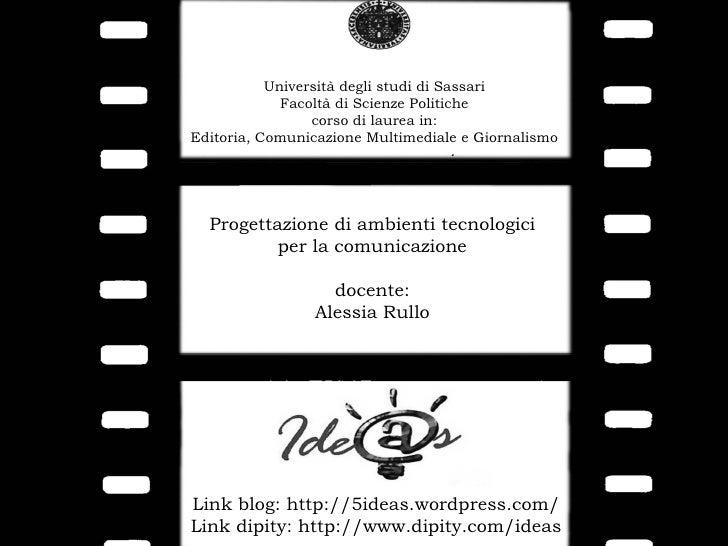 Università degli studi di Sassari              Facoltà di Scienze Politiche                  corso di laurea in: Editoria,...