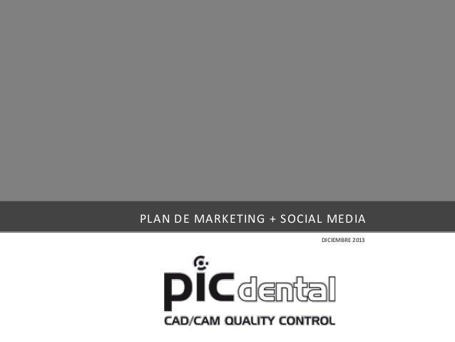 PLAN DE MARKETING + SOCIAL MEDIA DICIEMBRE 2013