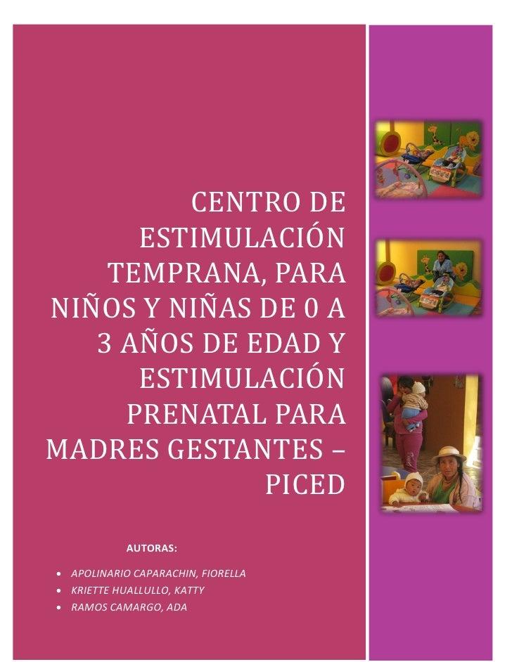 CENTRO DE ESTIMULACIÓN TEMPRANA, PARA NIÑOS Y NIÑAS DE 0 A 3 AÑOSDE EDAD Y ESTIMULACIÓN PRENATAL PARA MADRES GESTANTES – P...