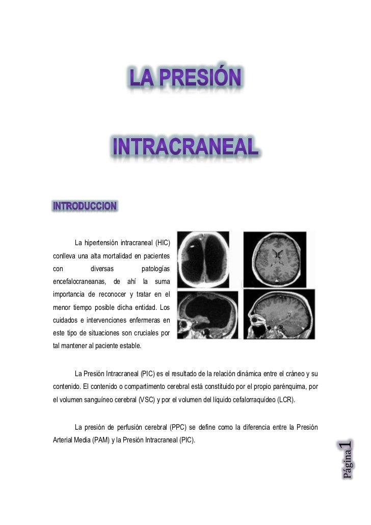 La hipertensión intracraneal (HIC)conlleva una alta mortalidad en pacientescon           diversas              patologíase...