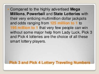 Pick 3 and Pick 4 Lottery Traveling Numbers